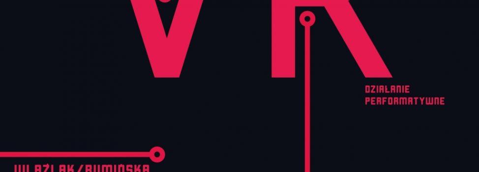 """V R"" – Wlaźlak / Rumińska"