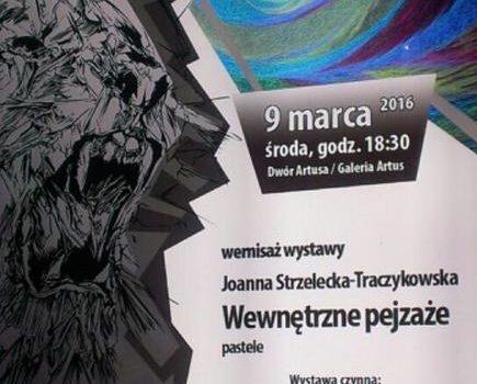 Wystawa Joanny Strzeleckiej-Traczykowskiej w Dworze Artusa