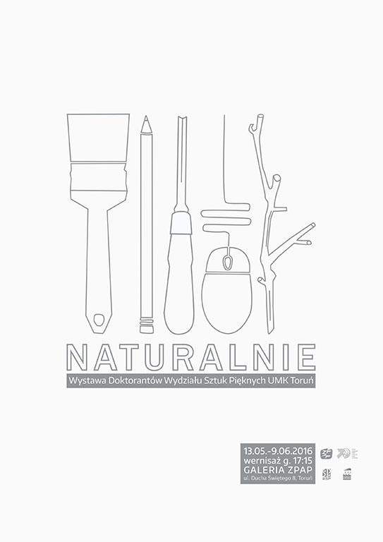 """""""Naturalnie"""" - plakat wystawy"""