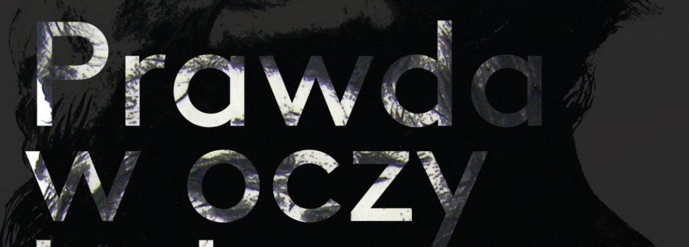 """Zapraszamy na wystawę """"Prawda w oczy kole"""" – Paweł Łyjak"""