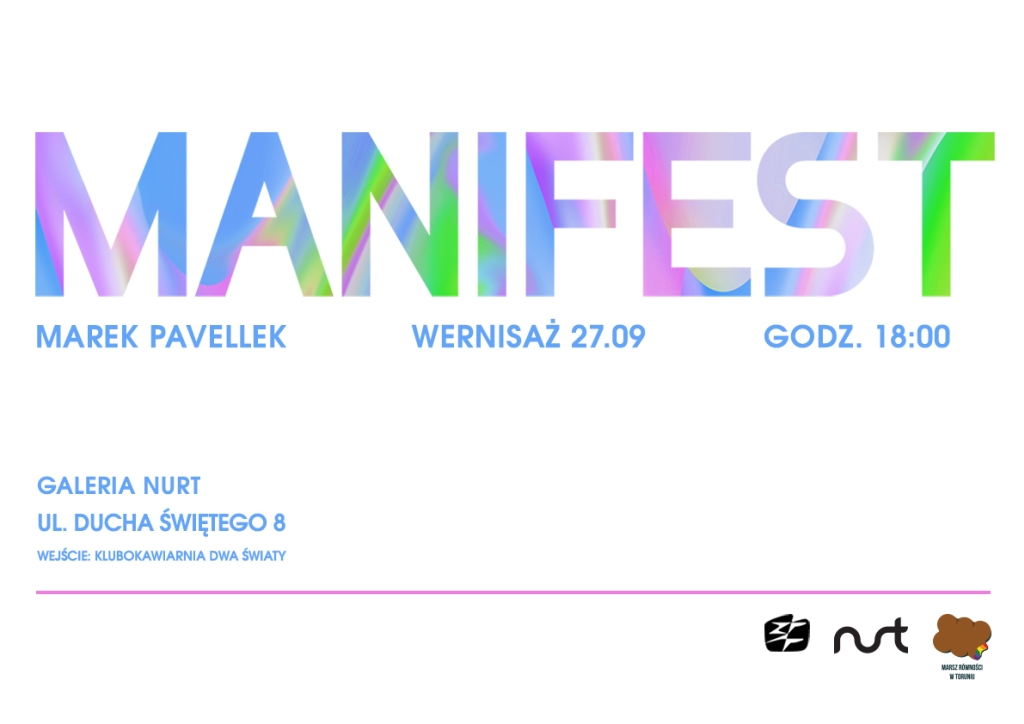 Zapraszamy na wystawę 'Manifest' – Marek Pavellek