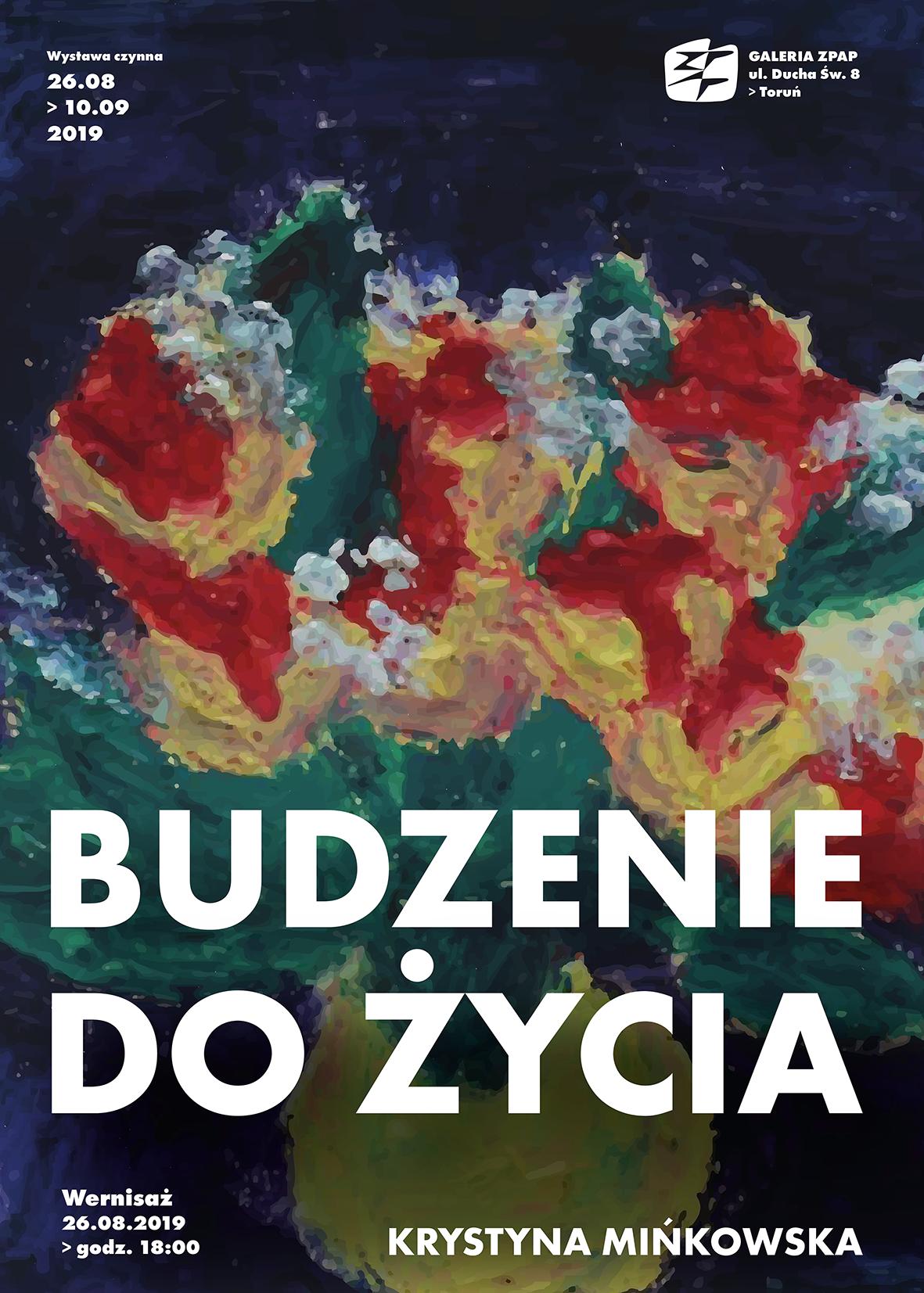 """Zapraszamy na wystawę """"Budzenie do życia"""" – Krystyny Mińkowskiej"""