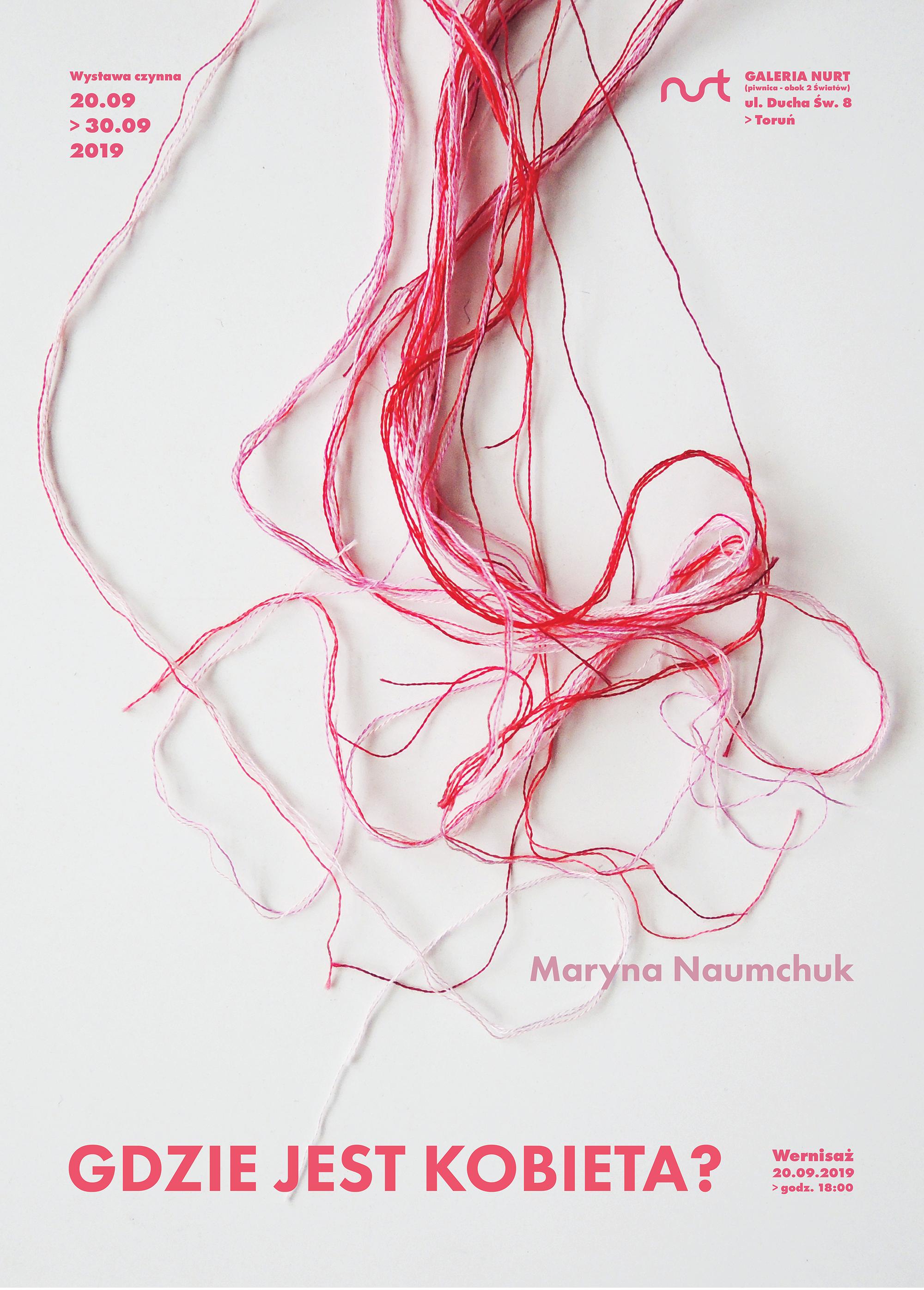 Zaproszenie na wystawę Maryny Naumchuk – Gdzie jest kobieta?
