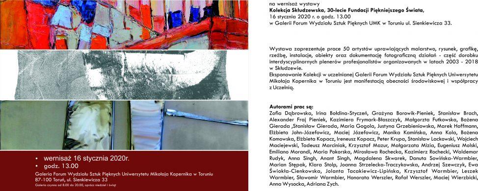 Kolekcja Skłudzewska. 30-lecie Fundacji Piękniejszego Świata w Skłudzewie.