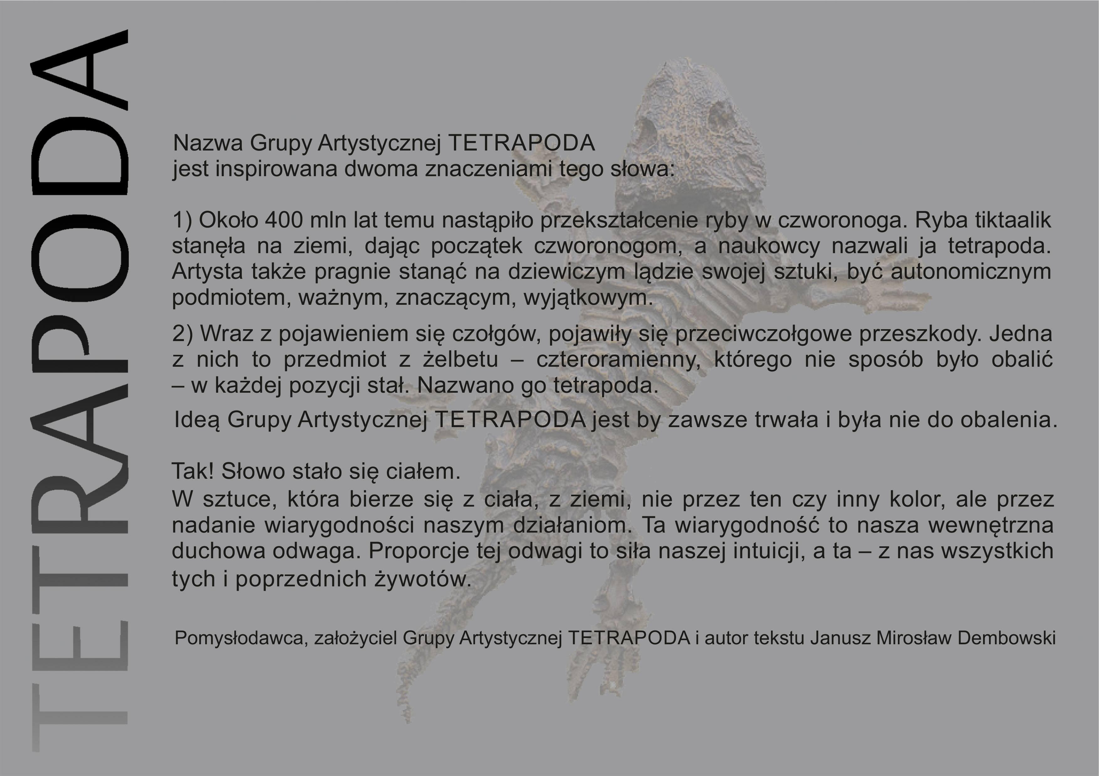 """Wystawa pt. """"Tetrapoda"""". Anna Wysocka, Janusz Dembowski, Wojciech Kozioł"""