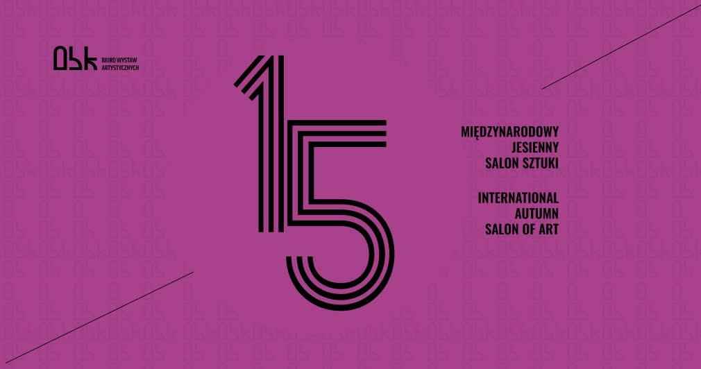 15. MIĘDZYNARODOWY JESIENNY SALON SZTUKI – konkurs
