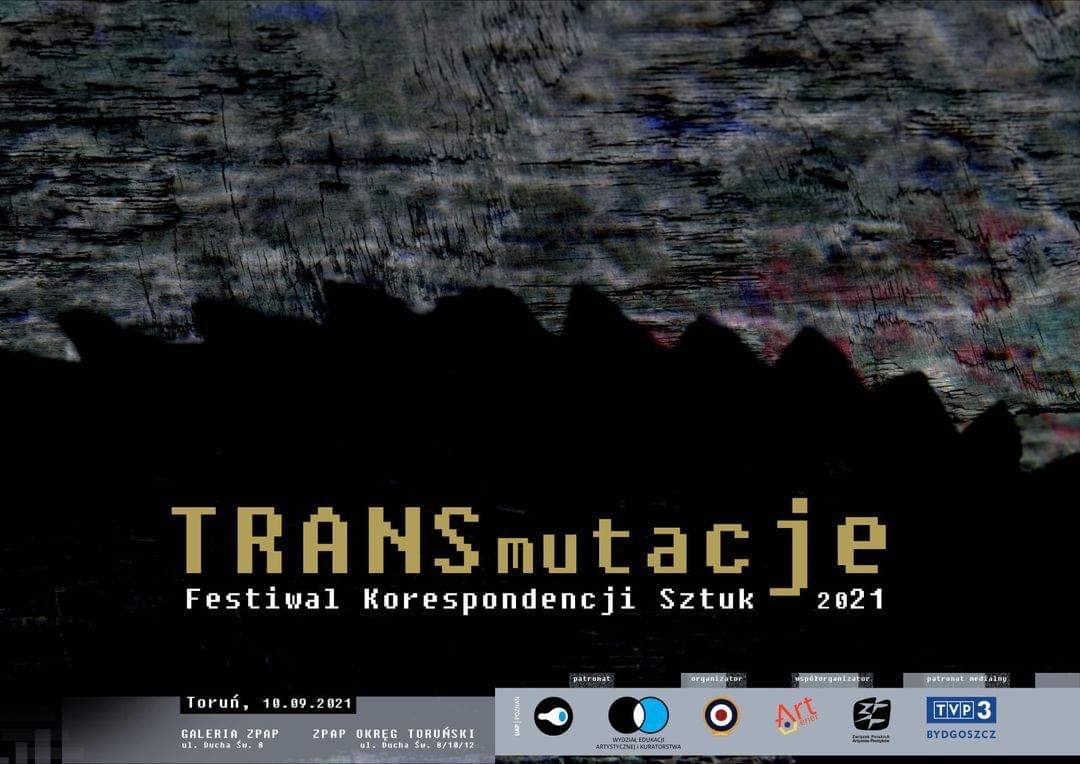 TRANSMUTACJE. Festiwal Korespondencji Sztuk 2021