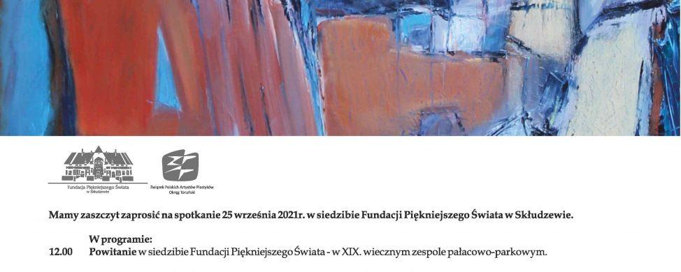 """Zaproszenie na wernisaż XX Ogólnopolskiego Interdyscyplinarnego Pleneru Profesjonalistów """"Przestrzeń Przyrody"""" – Skłudzewo 2021"""