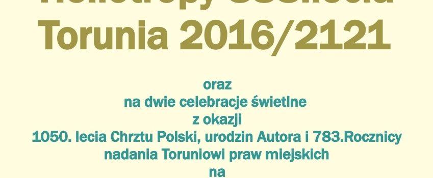 """Zaproszenie na wystawę """"Wiesław Smużny, VI. Heliotropy 888. lecia Torunia 2016/2121"""""""