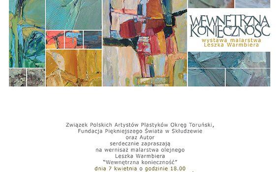 Zaproszenie na wystawę Leszka Warmbiera