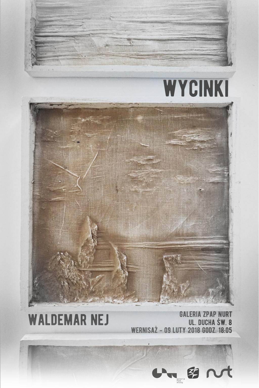 Zapraszamy na wystawę 'WYCINKI' – Waldemar Nej
