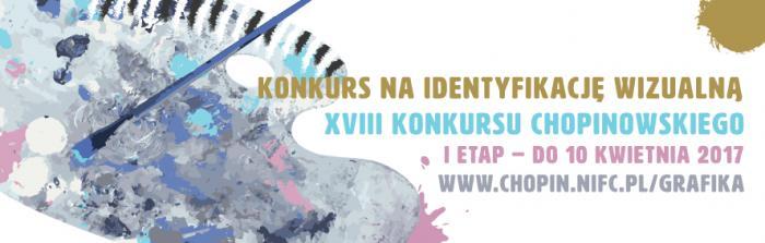 Konkurs na identyfikację wizualną XVIII Międzynarodowego Konkursu Pianistycznego im. Fryderyka Chopina