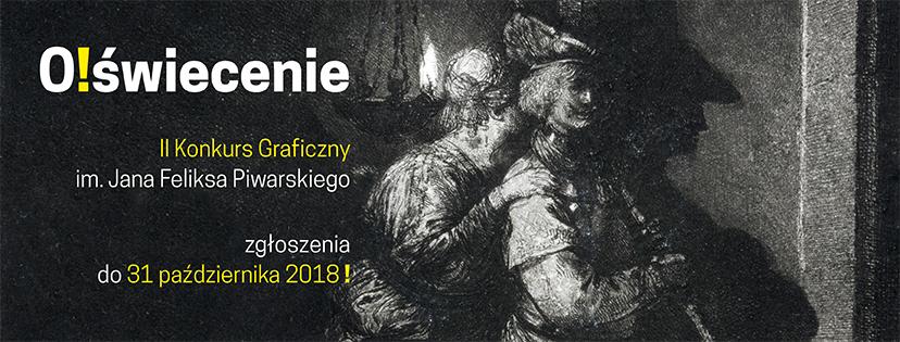O!świecenie – II Konkurs Graficzny im. Jana Feliksa Piwarskiego