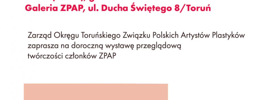 Zapraszamy na wystawę 'Dzieła Annale ZPAP Toruń 2018/19'