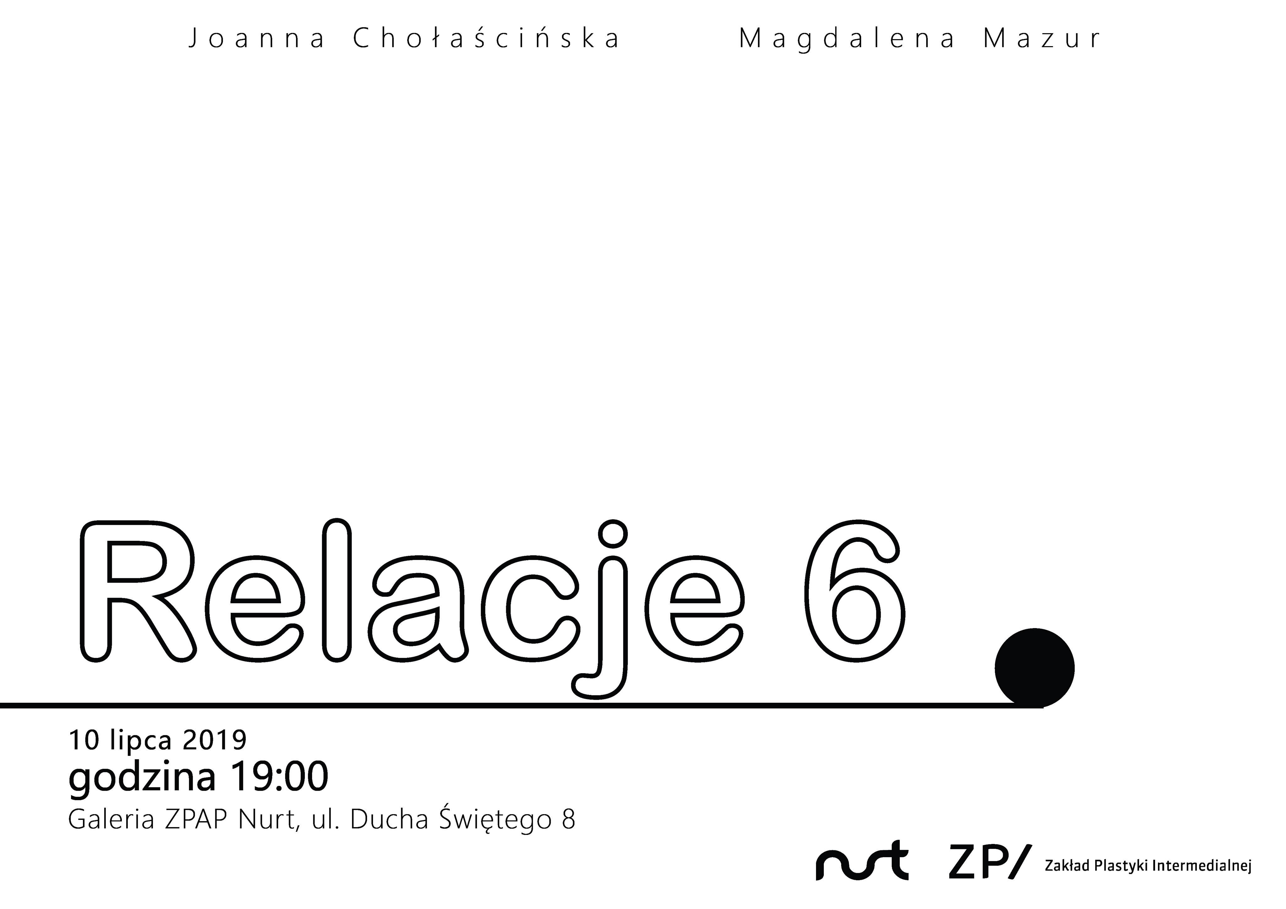 Zapowiedź wystawy – Relacje 6. Joanna Chołaścińska i Magdalena Mazur