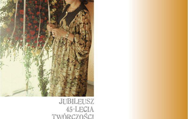 Grażyna Zielińska – Jubileusz 45 lecia twórczości