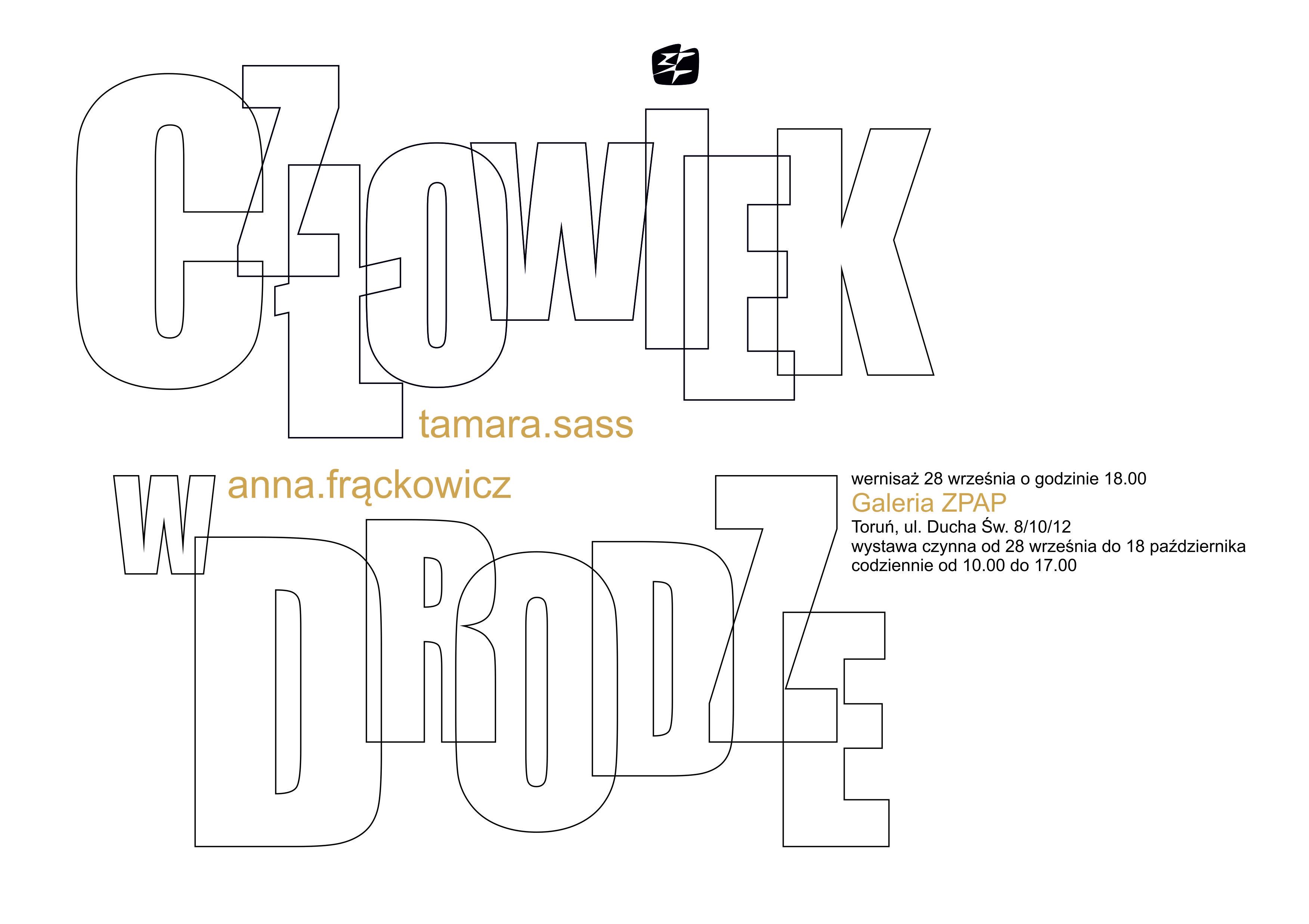 Zapraszamy na wystawę Tamary Sass i Anny Frąckowicz. pt. Człowiek w drodze. Wernisaż: 28.09, godz. 18.00